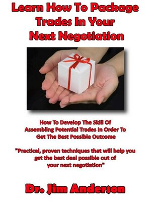 cover image of Learn How to Package Trades in Your Next Negotiation