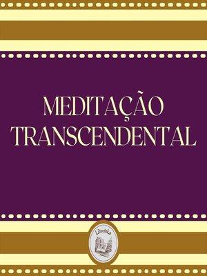 cover image of Meditação Transcendental