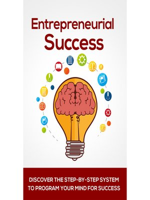 cover image of Entrepreneurial Success--Your Key to Being a Successful Entrepreneur