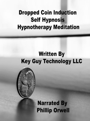 cover image of Dropped Coin Induction Self Hypnosis Hypnotherapy Meditation