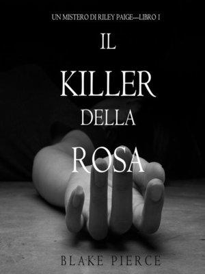 cover image of Il Killer della Rosa