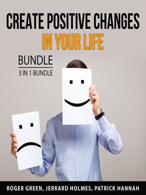 cover image of Create Positive Changes in Your Life Bundle, 3 in 1 Bundle