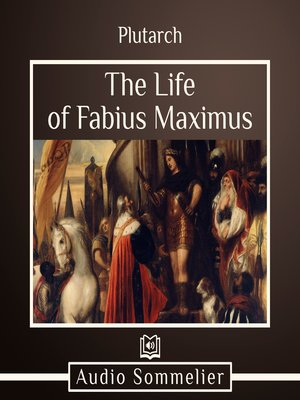 cover image of The Life of Fabius Maximus