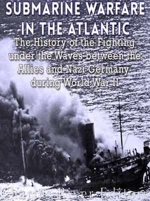 cover image of Submarine Warfare in the Atlantic