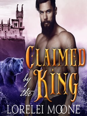 cover image of Claimed by the King