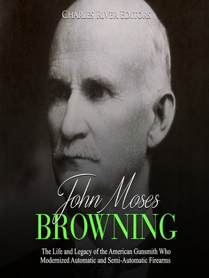 cover image of John Moses Browning