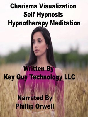 cover image of Charisma Visualization Self Hypnosis Hypnotherapy Meditation