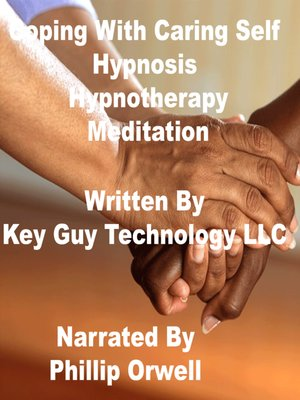 cover image of Coping With Caring Self Hypnosis Hypnotherapy Meditation