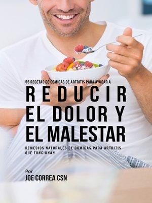 cover image of 55 Recetas de Comidas de Artritis Para Ayudar a Reducir el Dolor y el Malestar