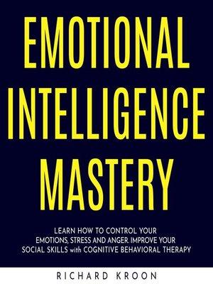 cover image of Emotional Intelligence Mastery