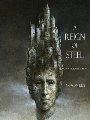 cover image of A Reign of Steel (Book #11 in the Sorcerer's Ring)