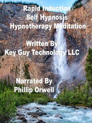 cover image of Rapid Induction Self Hypnosis Hypnotherapy Meditation