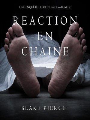 cover image of Réaction en Chaîne