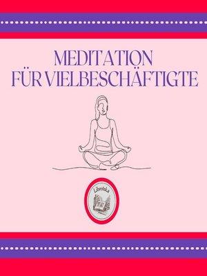 cover image of Meditation Für Vielbeschäftigte