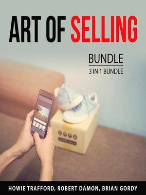 cover image of Art of Selling Bundle, 3 in 1 Bundle