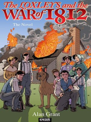 cover image of The Loxleys and the War of 1812