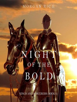 cover image of Night of the Bold (Kings and Sorcerers–Book 6)