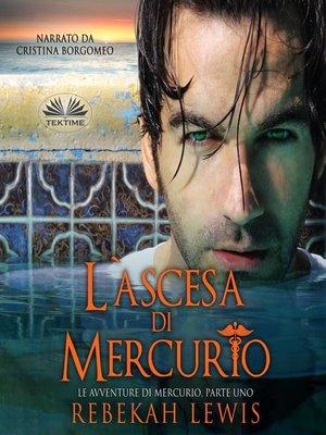 cover image of L'ascesa di Mercurio