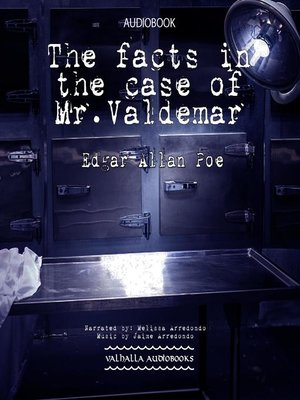 cover image of The Facts in the Case of Mr. Valdemar