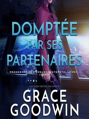 cover image of Domptée par Ses Partenaires