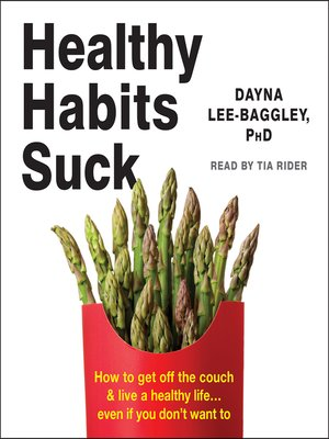 cover image of Healthy Habits Suck