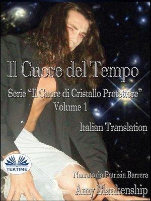 cover image of Il Cuore Del Tempo