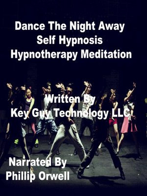 cover image of Dance the Night Away Self Hypnosis Hypnotherapy Meditation