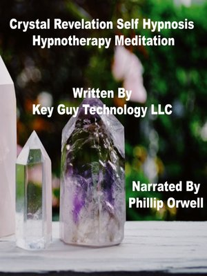 cover image of Crystal Revelation Self Hypnosis Hypnotherapy Meditation
