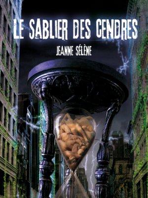 cover image of Le sablier des cendres