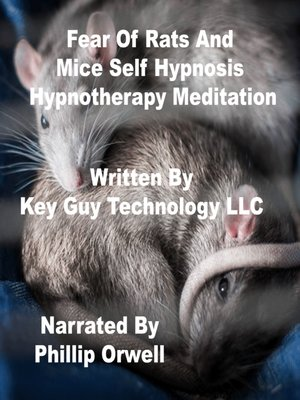 cover image of Fear of Rats and Mice Self Hypnosis Hypnotherapy Meditation