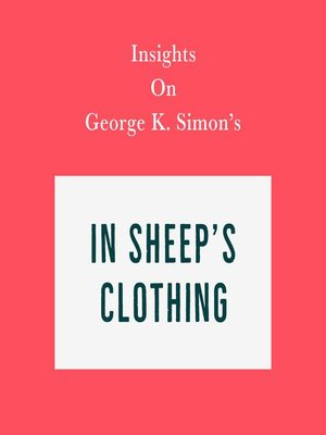 cover image of Insights on George K. Simon's In Sheep's Clothing