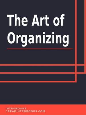 cover image of The Art of Organizing