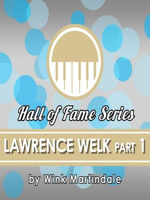 cover image of Lawrence Welk, Part 1