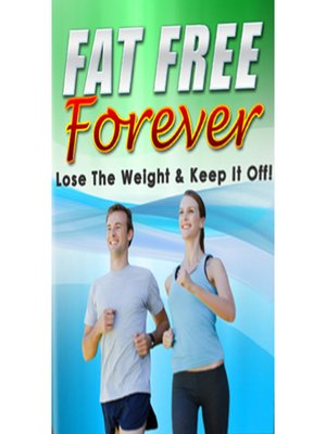cover image of Fat Free Forever Self Hypnosis to Lose Weight and Feel Great