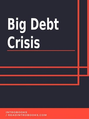 cover image of Big Debt Crisis