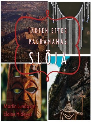 cover image of Jakten efter Pachamamas slöja