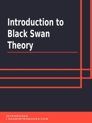 cover image of Introduction to Black Swan Theory