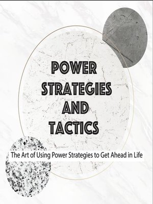 cover image of Power Strategies and Tactics
