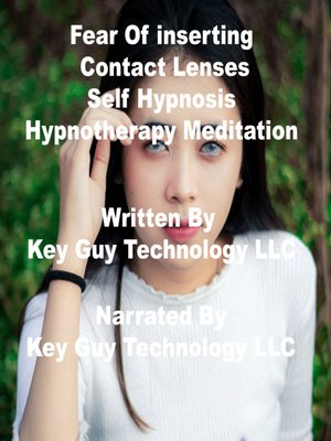 cover image of Fear of Inserting Contact Lenses Self Hypnosis Hypnotherapy Meditation