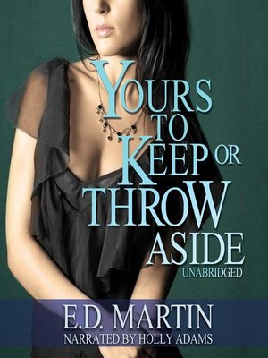 cover image of Yours to Keep or Throw Aside