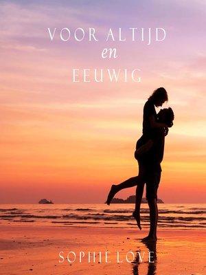 cover image of Voor Altijd en Eeuwig