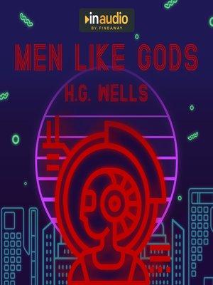 cover image of Men Like Gods
