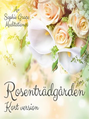 cover image of Rosenträdgården. Kort version