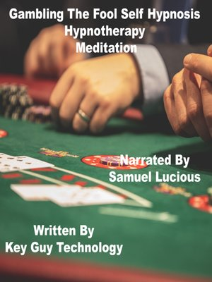 cover image of Gambling the Fool Self Hypnosis Hypnotherapy Meditation