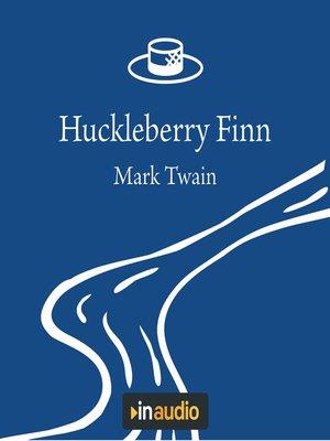 cover image of Huckleberry Finn
