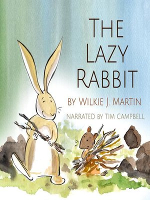 cover image of The Lazy Rabbit