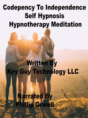cover image of Codependency to Independence Self Hypnosis Hypnotherapy Meditation