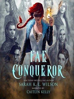 cover image of Fae Conqueror