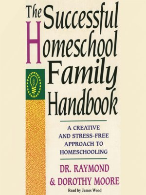 cover image of The Successful Homeschool Family Handbook