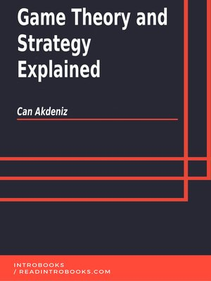 cover image of Game Theory and Strategy Explained